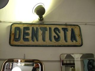 DENTISTA IRON SIGN